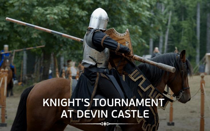 Knight's Tournament at Devin Castle