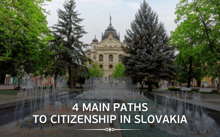 4 main paths to citizenship in Slovakia